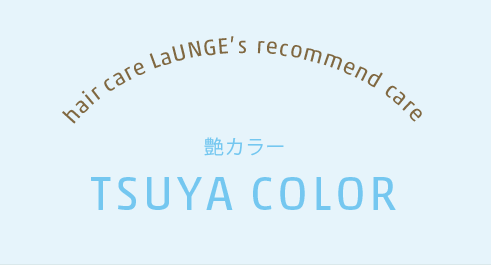 TSUYA COLOR